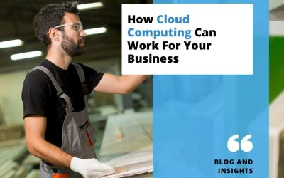 How Cloud Computing Can Work For Your Business