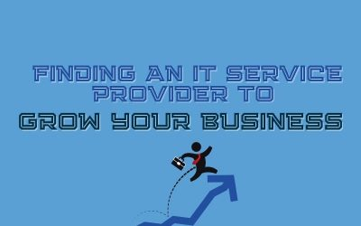 Finding A Managed IT Service Provider To Grow Your Business